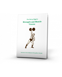 Strength and Muscle Course - The Henry Higgins